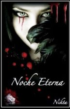 Noche Eterna by LeilaMilCastell