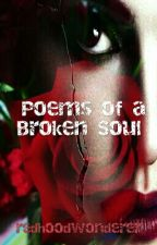 Poems of a Broken Soul by melancholy_ink