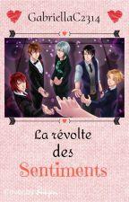 Amour Sucré : La Révolte Des Sentiments by GabriellaC2314