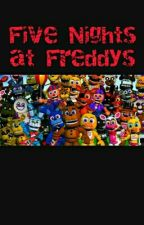 Five nights at Freddys by MxrieSartorius