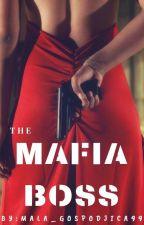 THE MAFIA BOSS/ŠEF MAFIJE  by Mala_Gospodjica99