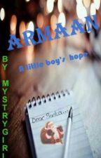Armaan- A little boy's hope by MystryGirl