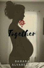 #2 Together  by saaraalvarez