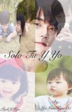 Solo tú y yo  -Segunda Temporada- Hermana de Kyuhyun.  by LeeMiniKyu-05