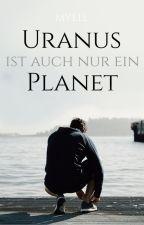Uranus ist auch nur ein Planet by jisevas-myell
