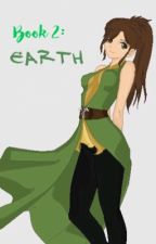 Book 2: Earth (Aang Love Story) by Moonlight0628