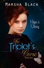 The Triplet's Curse - Hope's Story (Book One by EvaletSkye