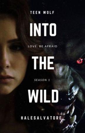 INTO THE WILD | Teen Wolf #1 by halesalvatore_