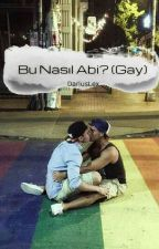 Bu Nasıl Abi? (Gay) by DariusLex