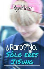 ¿Raro? No. Sólo eres JiSung  ✏MarkSung by ByeolWriter