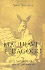 MAQUIAVEL PEDAGOGO by Conservador