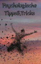 Psychologische Tipps&Tricks  by LessyHD