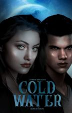 Cold Water | Jacob Black by maIiatates