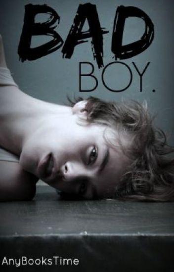 Bad boy.