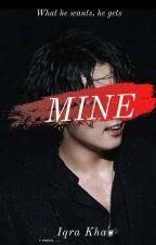 Mine-|Mafia|Yandere|Jeon Jungkook| by -Iqra-Khan-