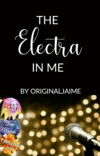 The Electra In Me by Originaljaime