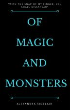Of Magic and Monsters (PREVIEW ONLY. COMING SOON 2018) by Alex-Sinclair