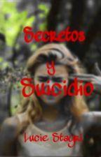 Secretos Y Suicidio by Luabb999