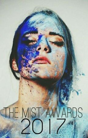 The Mist Awards 2017 (OPEN!) by Hope-Mist