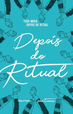 Depois do Ritual (Romance Gay) by qramon