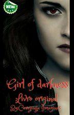 Girl of darkness by JayneHolis