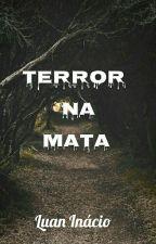 Terror na Mata  by Luan1inacio