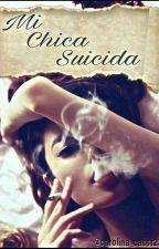 Mi Chica Suicida|| (Jos canela y tu ) by Carolina_Casst23