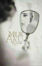 Milik Aku by haifaofficial