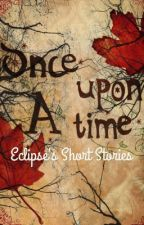 Eclipse's Short Stories by eclipse_0