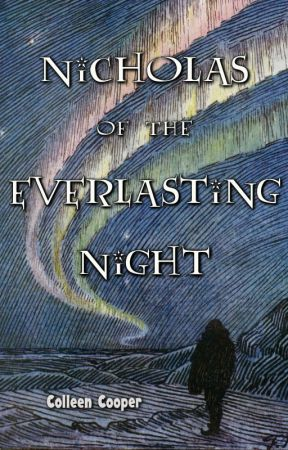 Nicholas of the Everlasting Night by wednesdaymccool