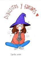 Dibujitos y Fanarts by Vanilla_Witch