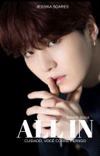 ALL IN  [SUGA] by JssikaSoares