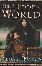 The Hidden World by AlisonBaird