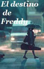 El destino de Freddy ~ Golddy. by Zayumii
