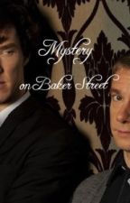 Mystery on Baker Street ~Sherlock love Story~ by mystery_peoples