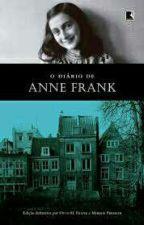 O Diario De Anne Frank (Completo) by DanyGouveia1