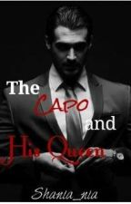 The Capo and His Queen (Book 2 In PTMM Series) by shania_nia