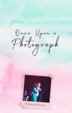 Once Upon a Photograph (Under Editing) by thingsiwritex