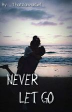 Never Let Go || Laurance X Reader [COMPLETED] (Book 1) by _ThatKawaiiGirl_