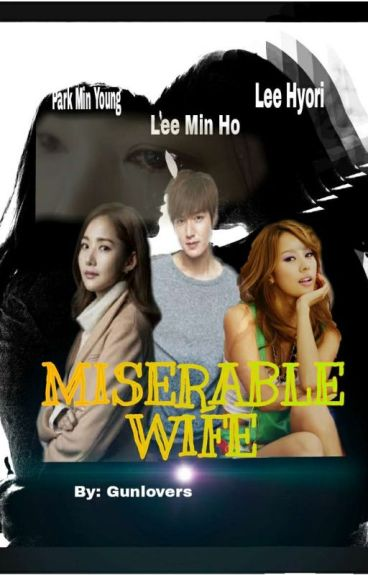 ♥♥Miserable Wife♥♥ ( On-hold )