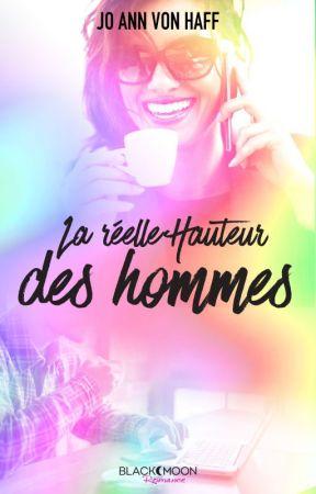 La Réelle Hauteur des hommes [Publié chez Black Moon Romance] by joannvonhaff