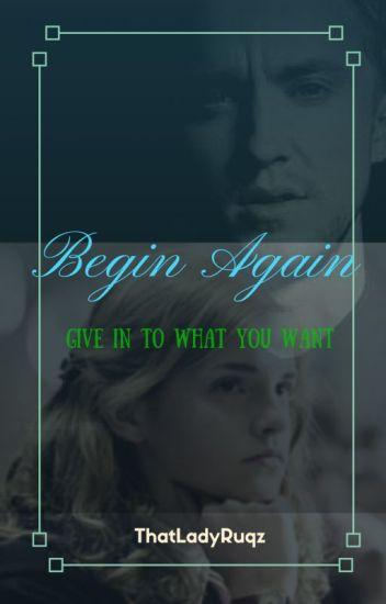 Begin Again - Dramione