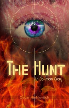 The Hunt: An Oakmont Story by OscarHinklevitch