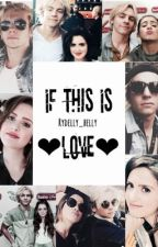 If This Is Love || Raura by rydelly_belly