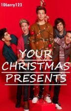 Your Christmas Presents by 1DLarry123