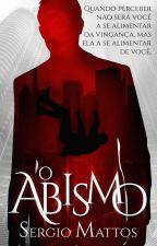 O Abismo  by SergioMattosAutor