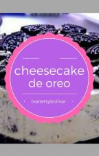 cheesecake de oreo//pausada// by IvanetsyBolivar