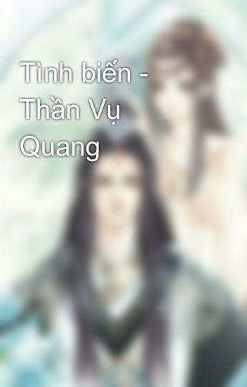 Tình biến - Thần Vụ Quang