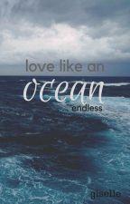 Love Like An Ocean [COMING SOON] by sadeyes-