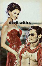 Kriyaansh FF : devil with you by sampitaa